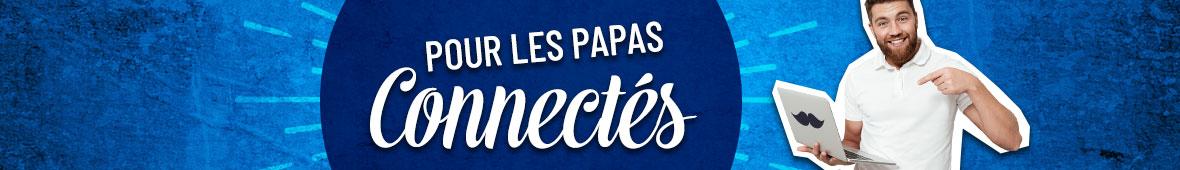 Papa connecté