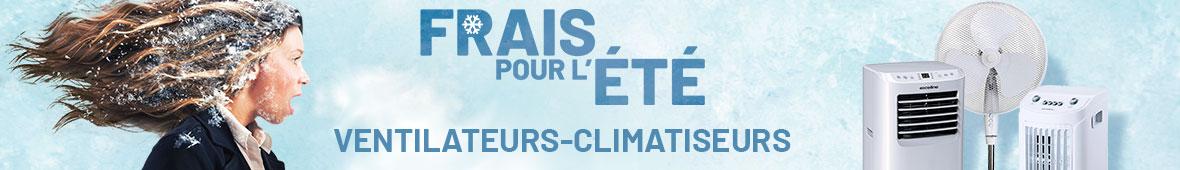 Climatiseurs, ventilateurs