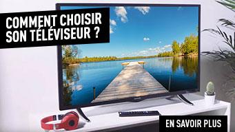 Comment choisir sa TV