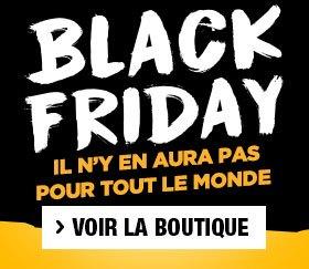 Black Friday avant tout le monde !