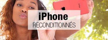 iPhone reconditionnés