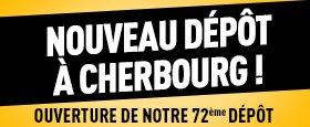 Nouveau dépôt à Cherbourg !