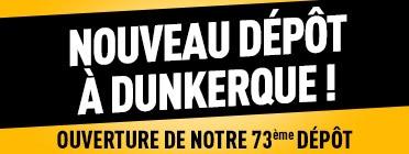 Nouveau dépôt à Dunkerque !