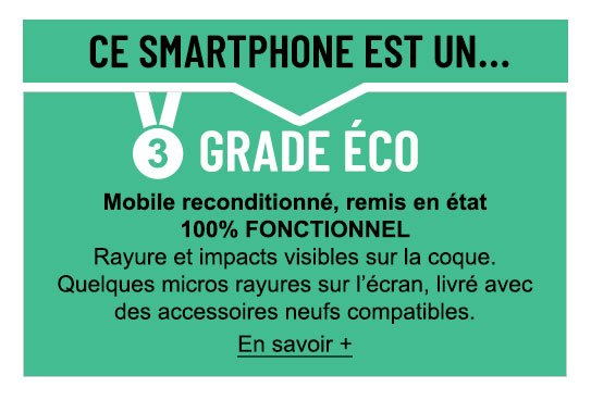 Smartphone reconditionné grade Eco