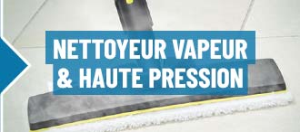 Nettoyeur vapeur & haute pression