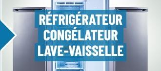 réfrigérateur, congélateur, lave-vaisselle