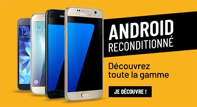 Les Android Reconditionnés