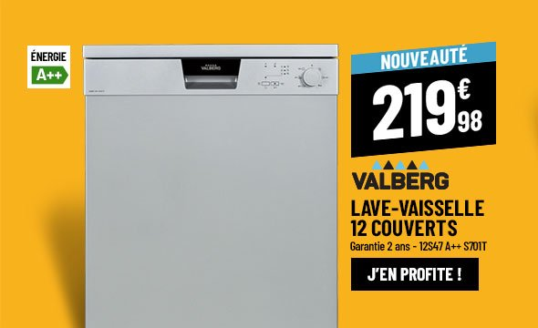 Lave-vaisselle 12 couverts VALBERG 12S47 A++ S701T