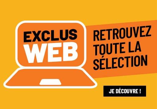 Nos exclus web !