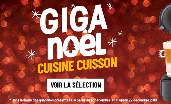 Giga Noel cuisine cuisson